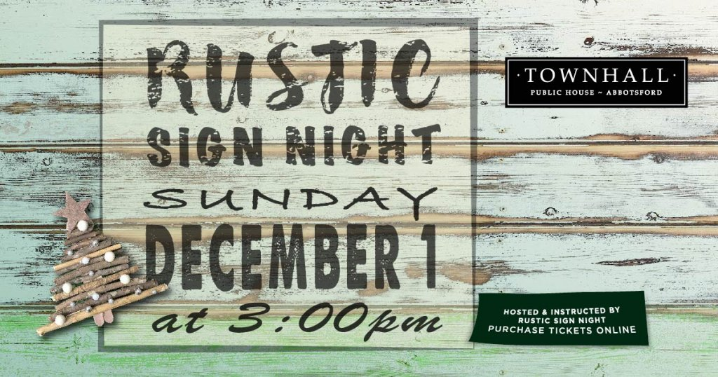 Rustic Sign Night event in Abbotsford