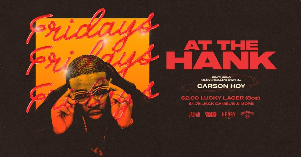 Fridays at The Hank