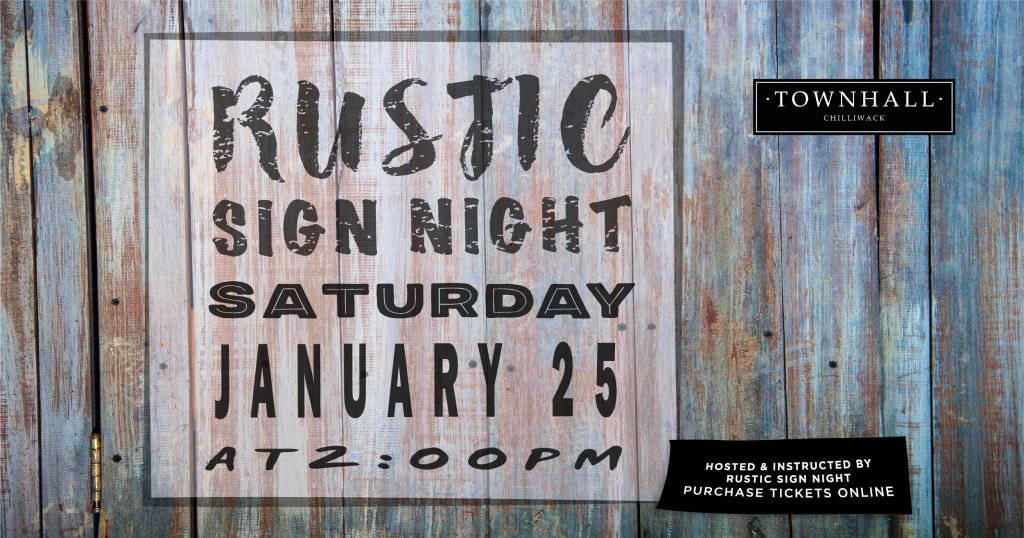 Rustic Sign Night at Townhall Chilliwack