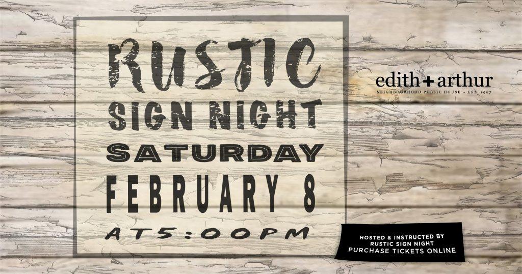 Rustic Sign Night at Edith + Arthur