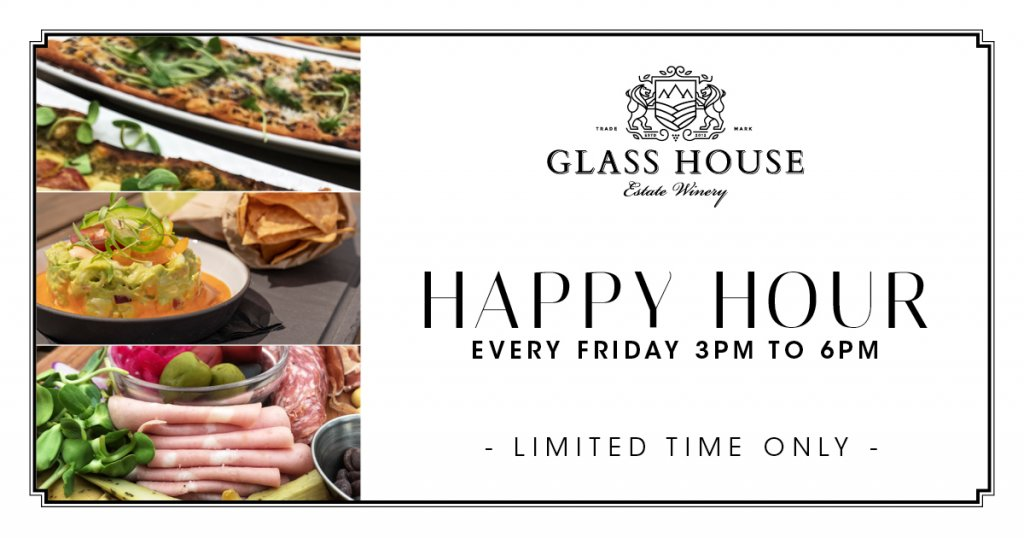 Happy Hour at Glass House Estate Winery