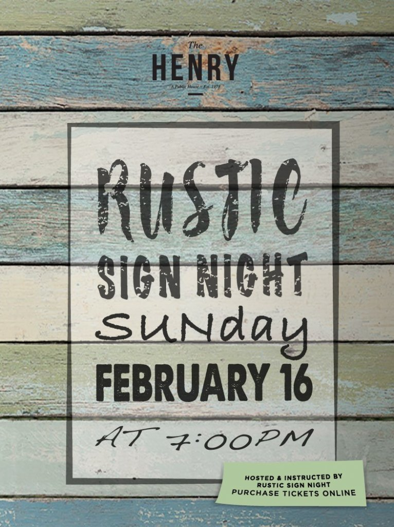 Rustic Sign Night at The Henry