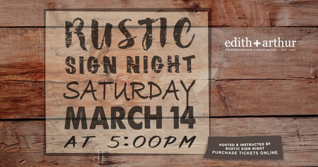 Rustic Sign Night Event at Edith + Arthur