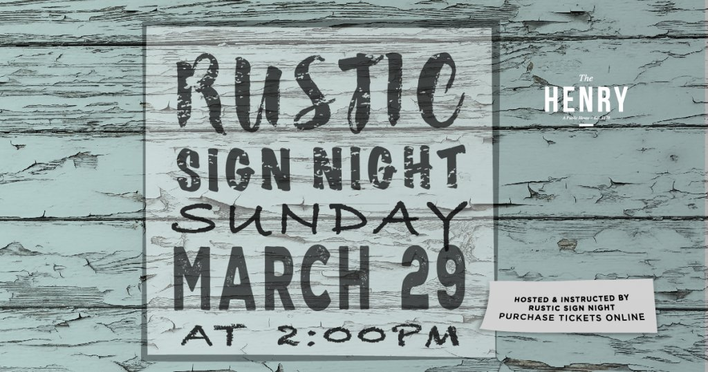 Rustic Sign Night The Henry