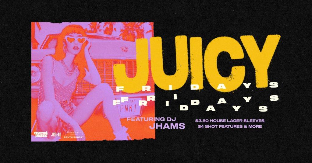 Juicy Fridays South Surrey
