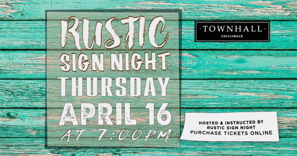 Rustic Sign Night Chilliwack