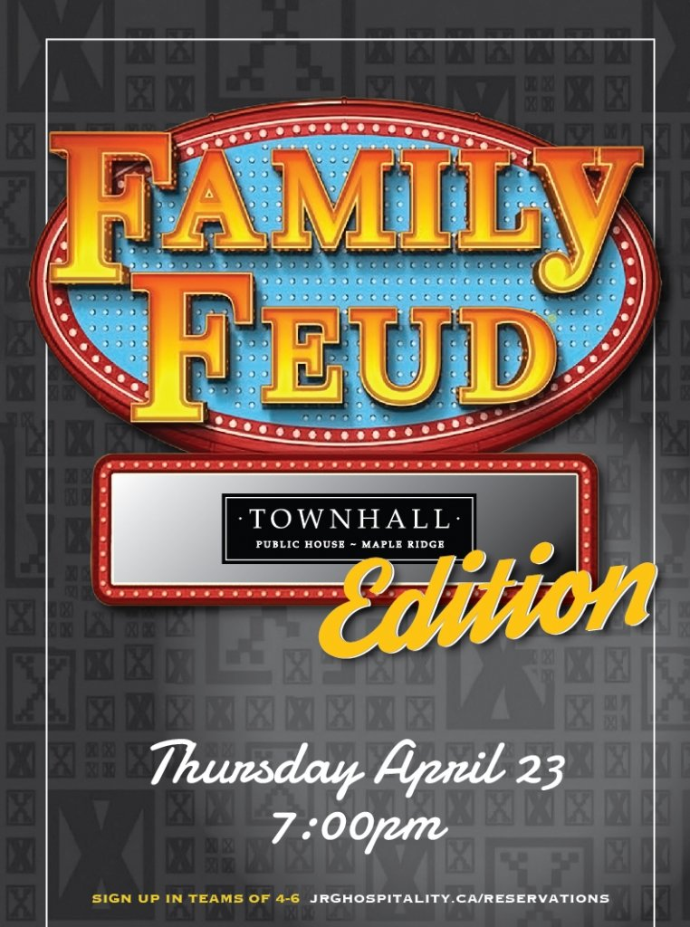 Family Feud at Townhall Maple Ridge