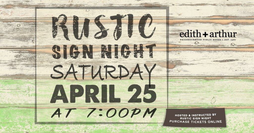 Rustic Sign Night at Edith + Arthur