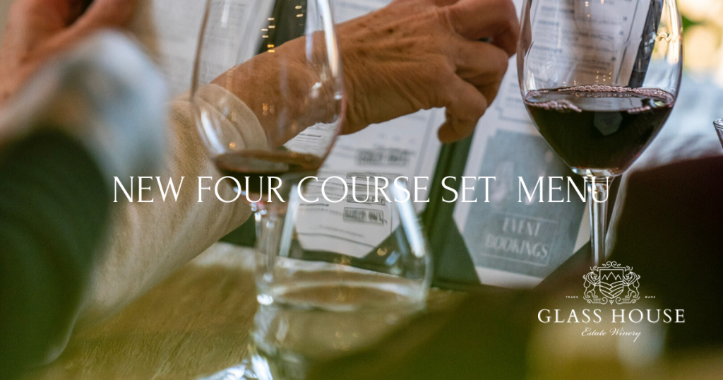 Glass House Estate Winery Four Course Set Dinner Menu