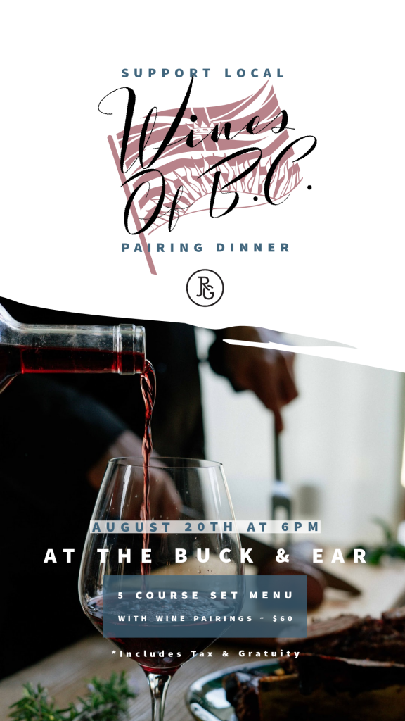 The Buck & Ear Bar & Grill Wines of BC Pairing Dinne