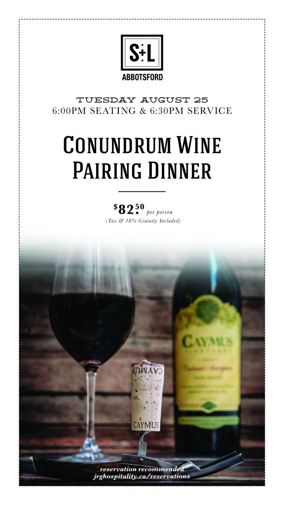 Conundrum & Caymus Wine Pairing Dinner at S+L Kitchen & Bar Abbotsford