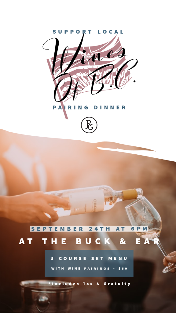 The Buck & Ear Bar & Grill Wines of BC Pairing Dinner