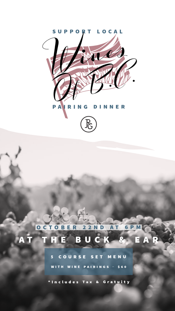 Support Local: BC Wines Pairing Dinner at The Buck & Ear