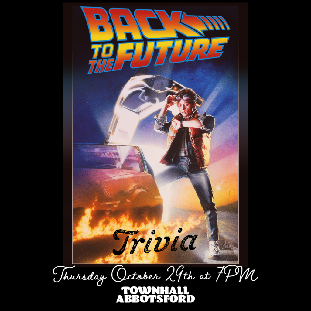 Townhall Abbotsford Back To The Future Trivia