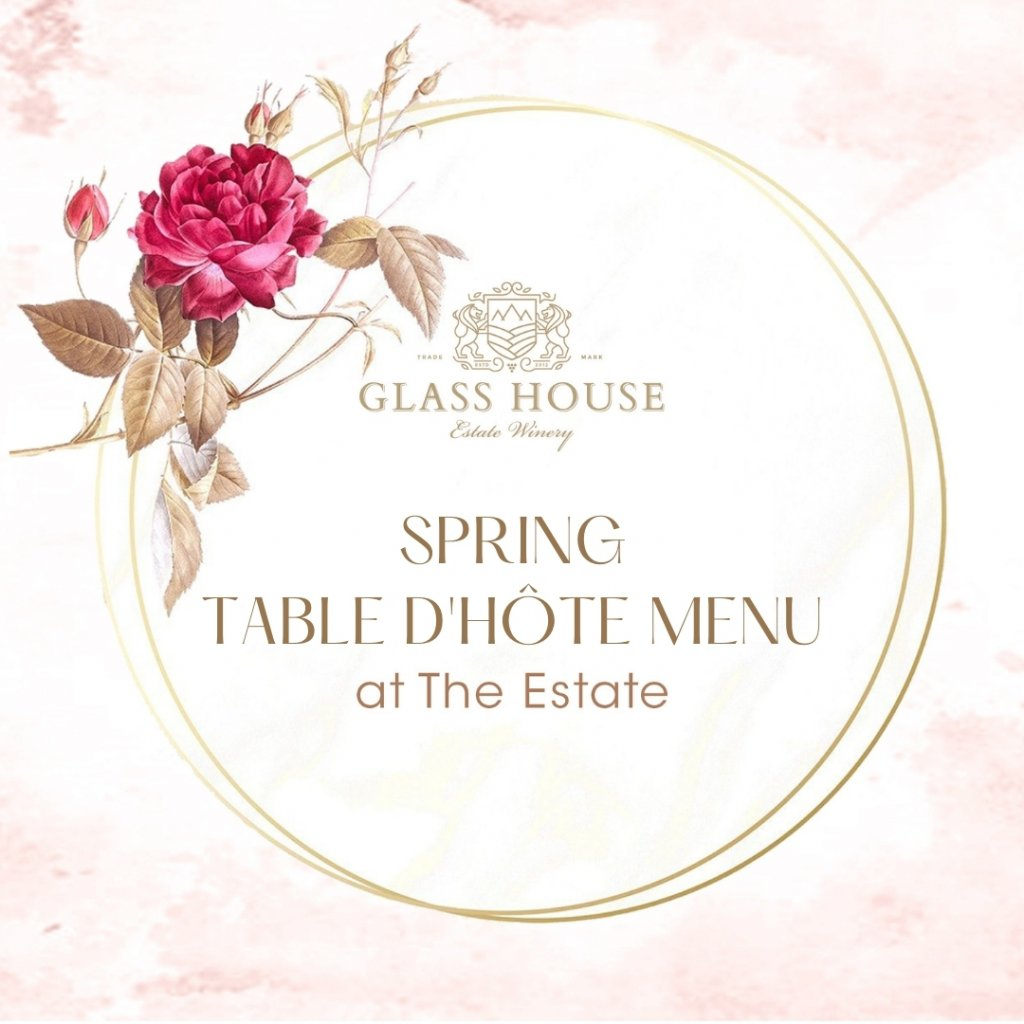 Spring Table D'Hôte Menu at Glass House Estate Winery
